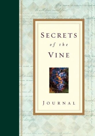 Secrets of the Vine Journal: Breaking Through to Abundance
