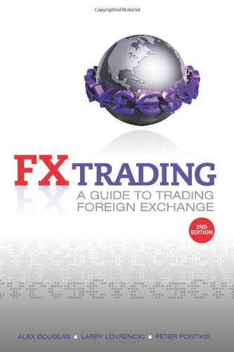Fx Trading: A Guide To Trading Foreign Exchange