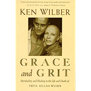 Grace and Grit – Ken Wilber
