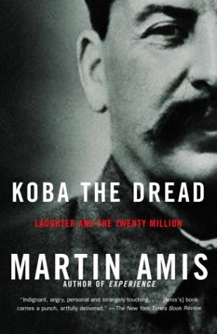 Koba the Dread: Laughter and the Twenty Million: Martin Amis: 9781400032204: Amazon.com: Books