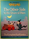 Geo. Herriman's Krazy and Ignatz: The Other-Side to the Shore of Here (0913035750) by Herriman, George