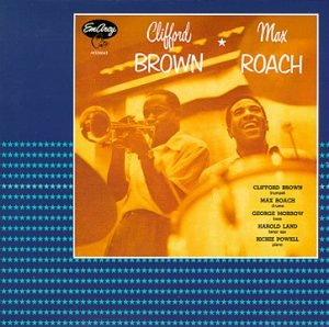 "Featured recording ""Clifford Brown & Max Roach"""
