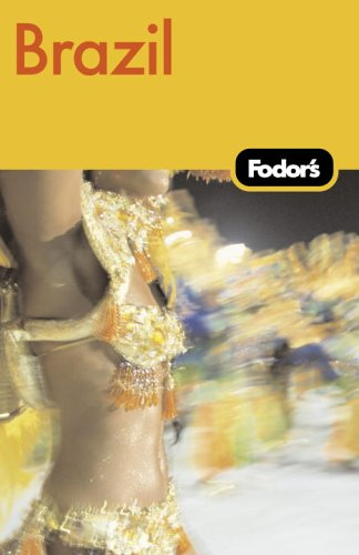 Fodor's Brazil, 4th Edition (Fodor's Gold Guides)