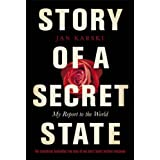 Story of a Secret State: My Report to the World (Penguin Hardback Classics)by Jan Karski