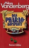 Das Pharao-Komplott