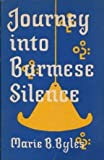 img - for Journey into Burmese Silence book / textbook / text book