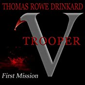 First Mission: V Trooper, Book 1 | Thomas Drinkard