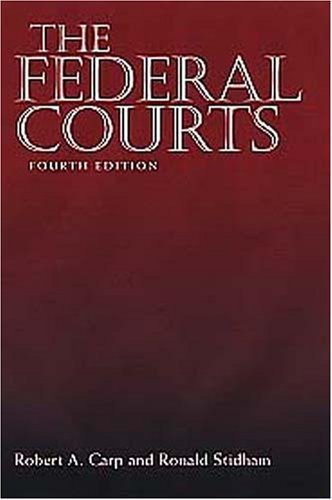 The Federal Courts, 4th Edition