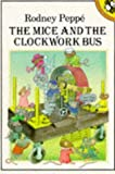 The Mice and the clockwork bus.
