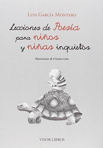 Lecciones De Poesía Para Niños Y Niñas Inquietos (Ediciones Especiales)