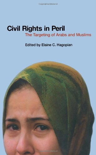 Civil Rights In Peril: The Targeting of Arabs and Muslims