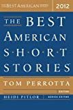 The Best American Short Stories 2012 (Best American R)