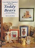 '''CROSS STITCHER'' MAGAZINE'S BOOK OF TEDDY BEARS IN CROSS STITCH' (1859810403) by STEVEN JENKINS
