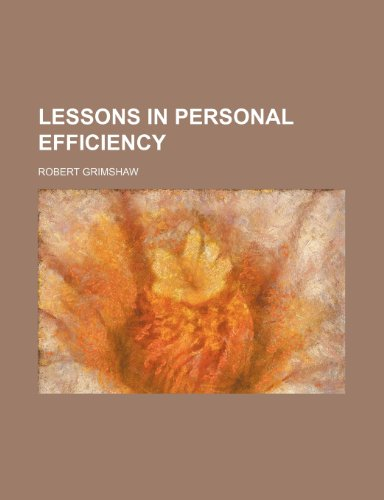 Lessons in personal efficiency