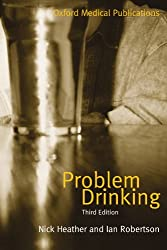 Problem Drinking (Oxford Medical Publications)