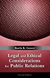img - for Legal and Ethical Considerations for Public Relations 2nd (second) edition book / textbook / text book