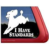 I Have Standards - Poodle Dog Window Decal