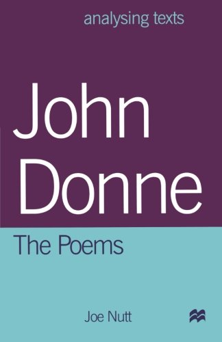 John Donne: The Poems (Analysing Texts S)