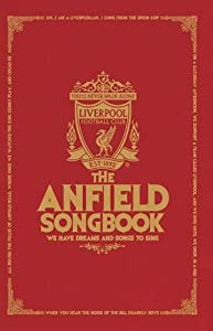 The Anfield Songbook from Trinity Mirror Sport Media
