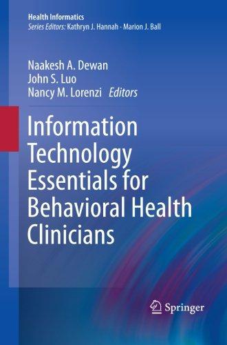 Information Technology Essentials For Behavioral Health Clinicians (Health Informatics)