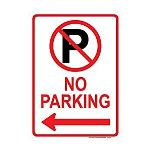 No Parking Sign (Left Arrow with Symbol), Includes Holes, 3M Sheeting, Highest Gauge Aluminum, Laminated, UV Protected, Made in USA, Safety, Parking