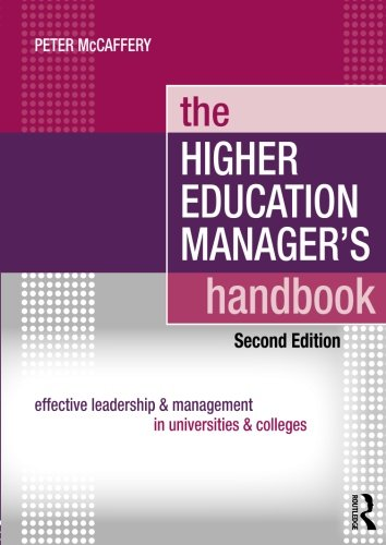 The Higher Education Manager's Handbook: Effective...