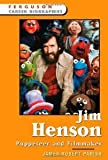 img - for Jim Henson: Puppeteer and Filmmaker (Ferguson Career Biographies) [Hardcover] James Robert Parish book / textbook / text book