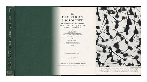 The Electron Microscope, By E. F. Burton ... And W. H. Kohl ... Drawings By Dorothy Stone
