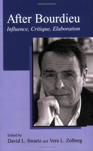 After Bourdieu: Influence, Critique, Elaboration PDF