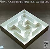 Alone Together / Jim Hall – Ron Carter