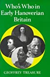 img - for Who's Who in Early Hanoverian Britain, 1714-89 (Who's Who in British History) by G.R.R. Treasure (1992-02-13) book / textbook / text book