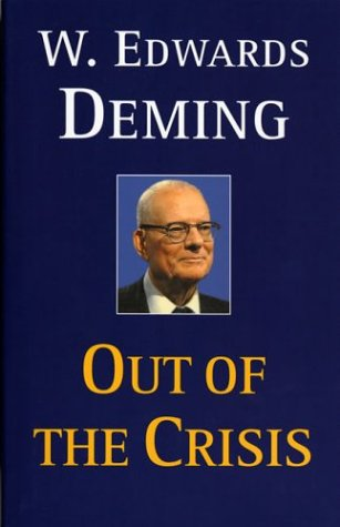 "Revisiting and Re-reading Dr. Deming's ""Out of the Crisis"" – Chapter 1"