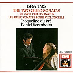 Jacqueline du Pré ~ Brahms - The Two Cello Sonatas / Barenboim