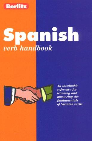 Berlitz Spanish Verbs Handbook (Berlitz Handbook Australia) (Spanish Edition), Berlitz Publishing; Zollo, Mike