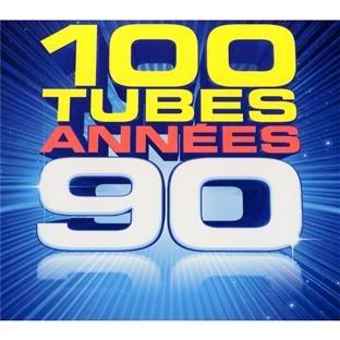 100 TUBES ANNÉES 90