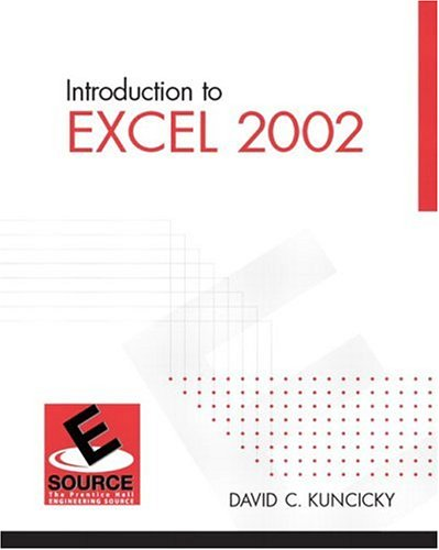 Introduction to Excel 2002 (3rd Edition), Kuncicky, David