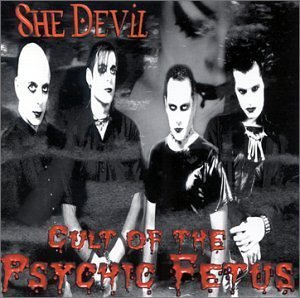 She Devil by Cult of the Psychic Fetus (Devil Fetus compare prices)