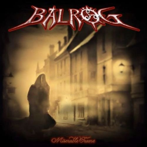 Balrog-Miserable Frame-2013-RTB Download