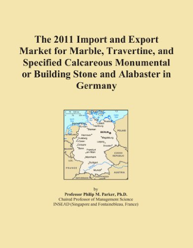 The 2011 Import and Export Market for Marble, Travertine, and Specified Calcareous Monumental or Building Stone and Alabaster in Germany PDF