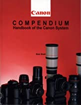 Canon Compendium: Handbook of the Canon System (Hove Compendia S.)