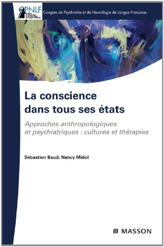 la-conscience-dans-tous-ses-etats-approches-anthropologique-et-psychiatrique-cultures-et-therapies