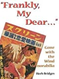 img - for Herb Bridges: Frankly My Dear (Paperback - Revised Ed.); 1996 Edition book / textbook / text book