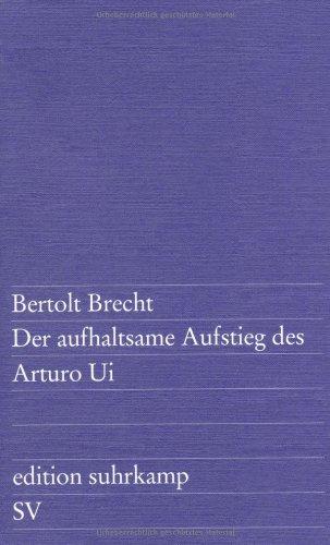Der Aufhaltsame Aufstieg des Arturo Ui (German Edition)
