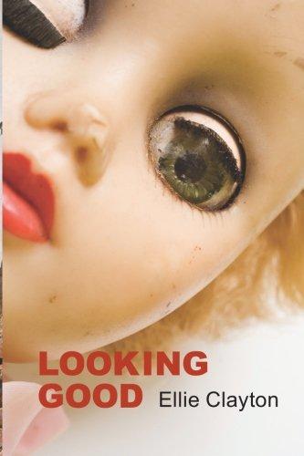 Book: Looking Good by Ellie Clayton