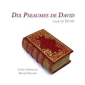 """10 Pseaumes de David: Psalm 82, """"Chantez gayement a Dieu"""""""