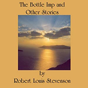 The Bottle Imp and Other Stories Hörbuch