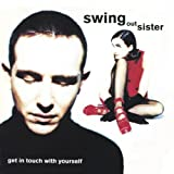 Get in Touch with Yourselfby Swing Out Sister
