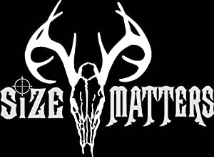"""6"""" size matters deer head antlers hunter Die Cut decal sticker for any smooth surface such as windows bumpers laptops or any smooth surface."""
