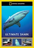 National Geographic: Ultimate Shark [DVD]
