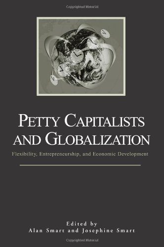 Petty Capitalists And Globalization: Flexibility, Entrepreneurship, And Economic Development (Suny Series In Anthropological Studies Of Contemory Issues) front-800878